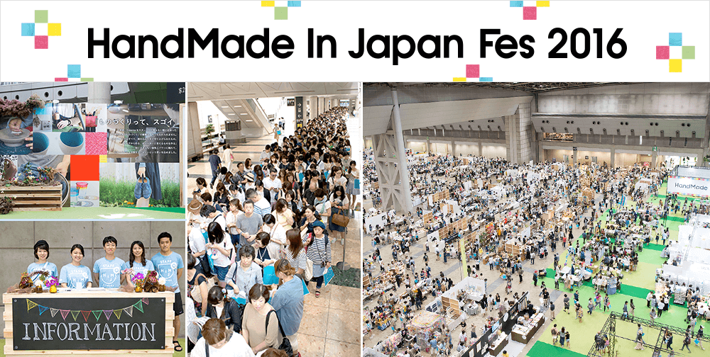 HandMade In Japan Fes 2016